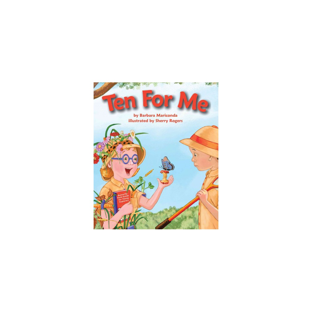Ten for Me - by Barbara Mariconda (Paperback)