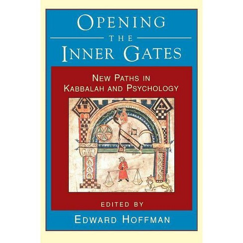 Opening the Inner Gates - by  Edward Hoffman (Paperback) - image 1 of 1