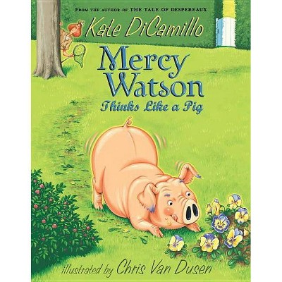 Mercy Watson Thinks Like a Pig (Reprint) (Paperback) (Kate DiCamillo)