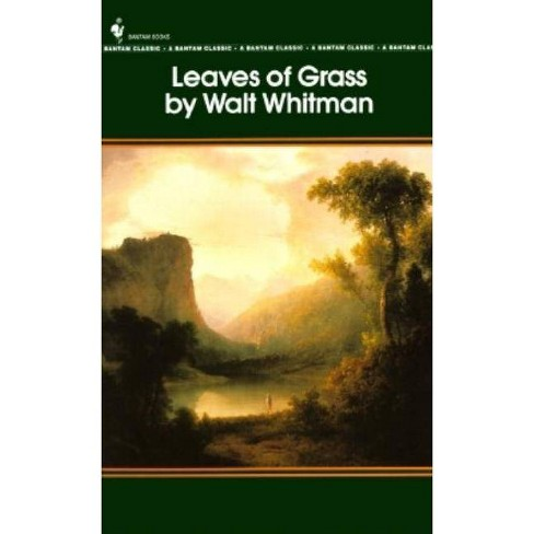 Leaves Of Grass - (bantam Classics) By Walt Whitman (paperback) : Target