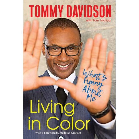 Living in Color - by Tommy Davidson & Tom Teicholz (Hardcover) - image 1 of 1