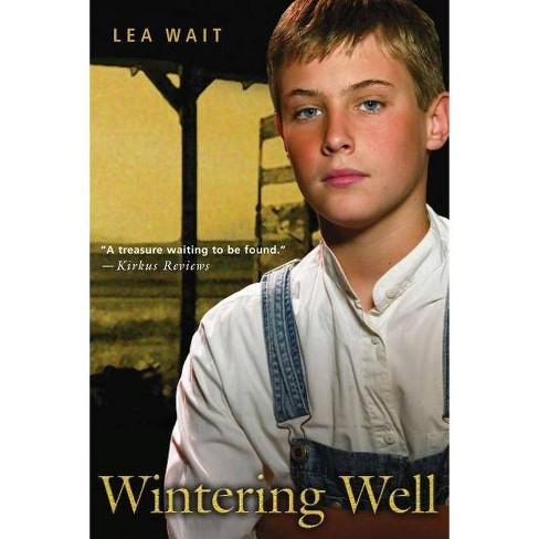 Wintering Well - (Aladdin Historical Fiction) by  Lea Wait (Paperback) - image 1 of 1