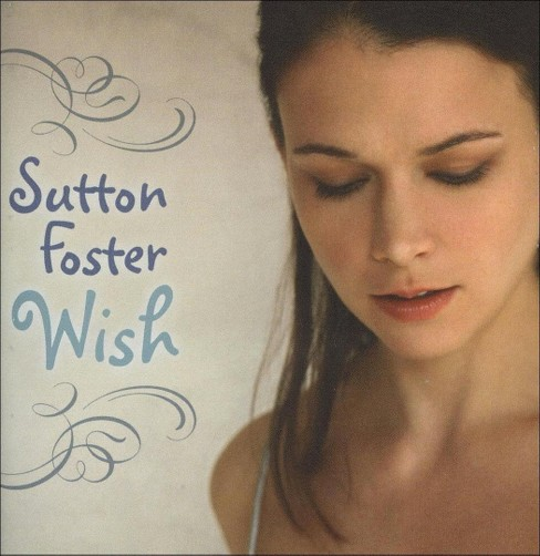 Sutton foster - Wish (CD) - image 1 of 1