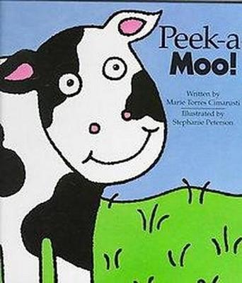 Peek-A-Moo! (Hardcover)(Marie Torres Cimarusti)