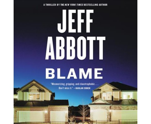 Blame : Library Edition (Unabridged) (CD/Spoken Word) (Jeff Abbott) - image 1 of 1