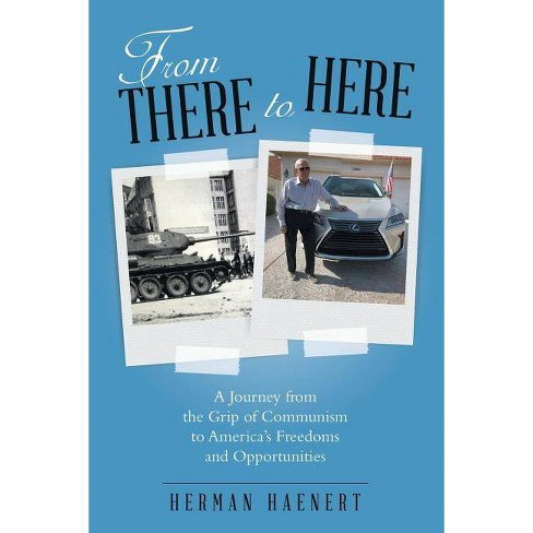 From There to Here - by  Herman Haenert (Paperback) - image 1 of 1
