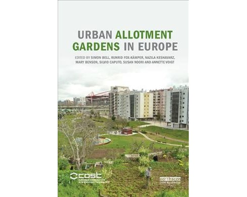 Urban Allotment Gardens in Europe -  (Paperback) - image 1 of 1