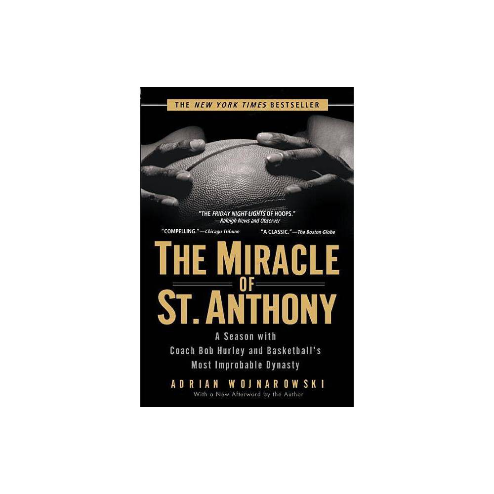 The Miracle Of St Anthony By Adrian Wojnarowski Paperback