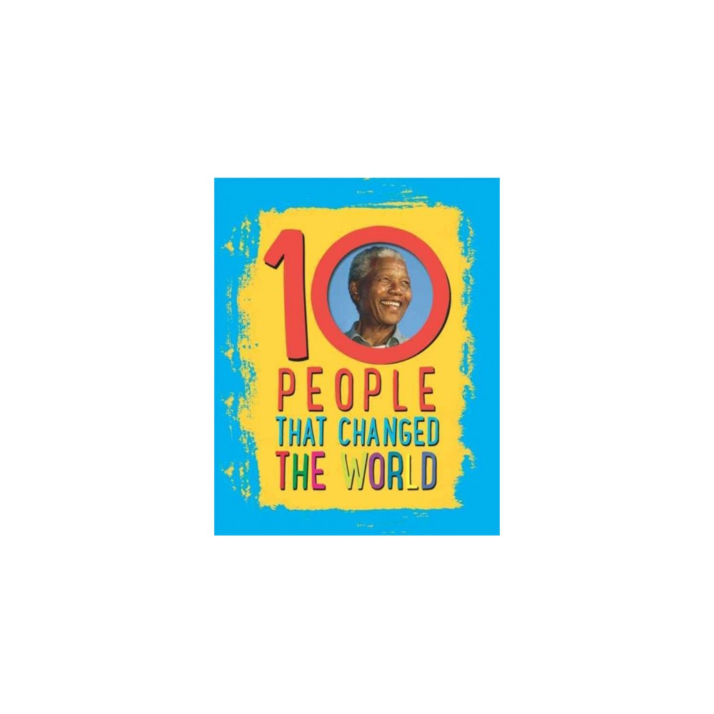 10 People That Changed the World (Paperback) (Ben Hubbard)
