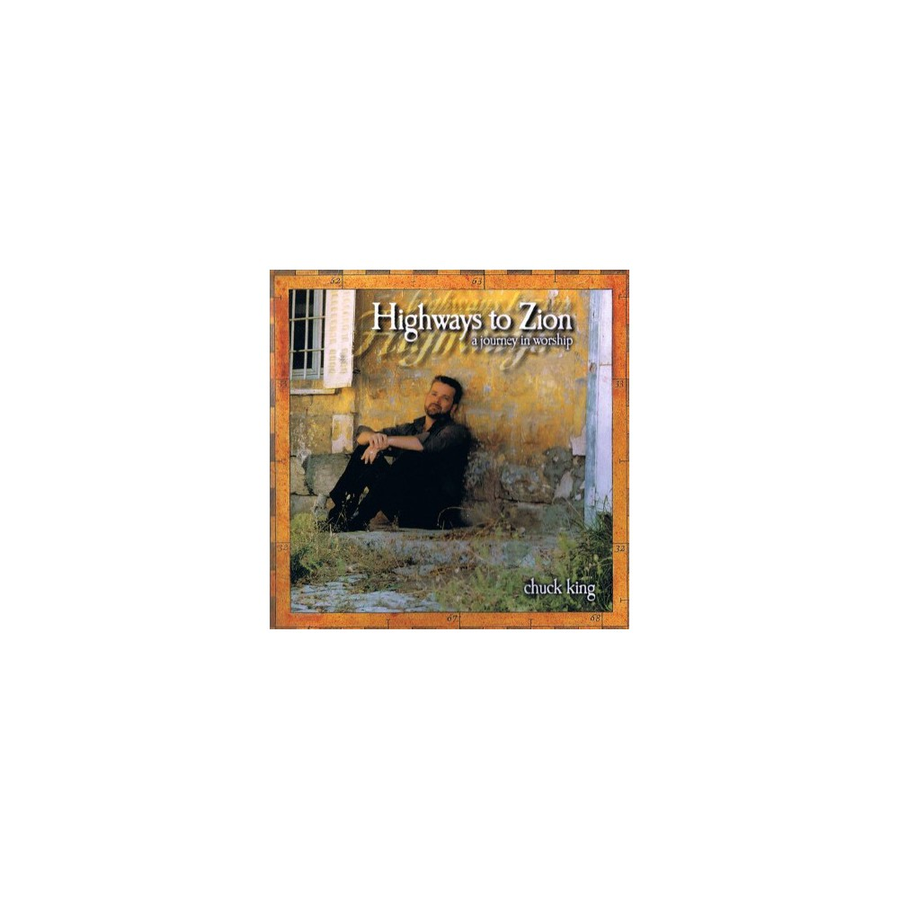 Chuck King - Highway To Zion (CD)