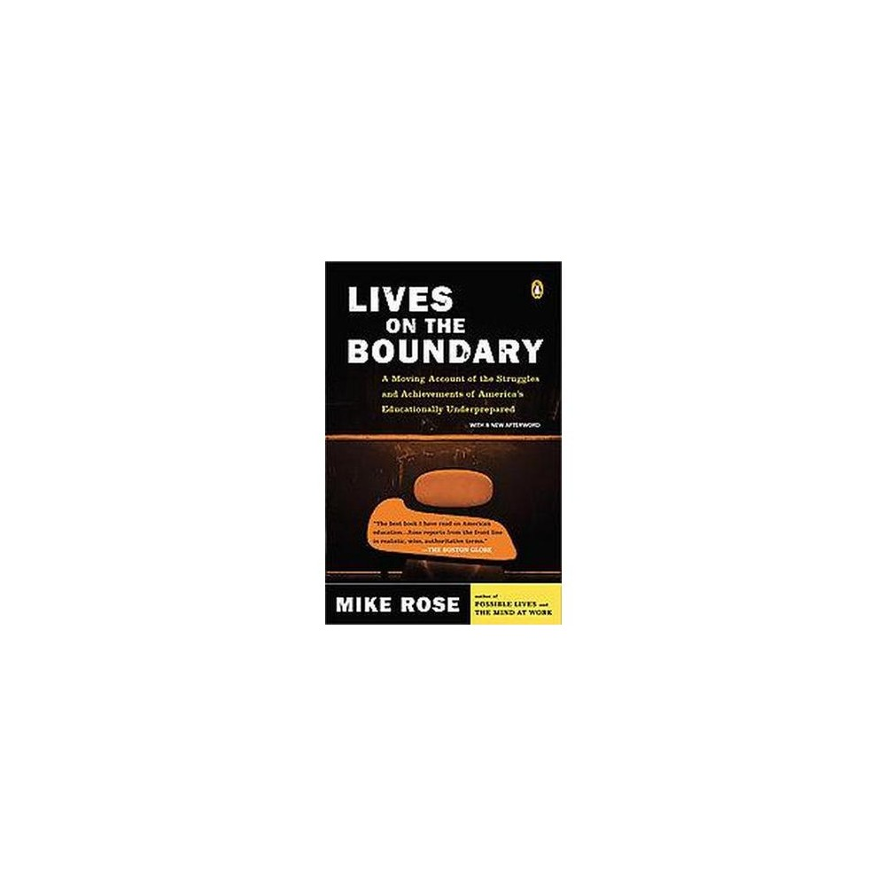 Lives on the Boundary (Reissue) (Paperback) (Mike Rose)