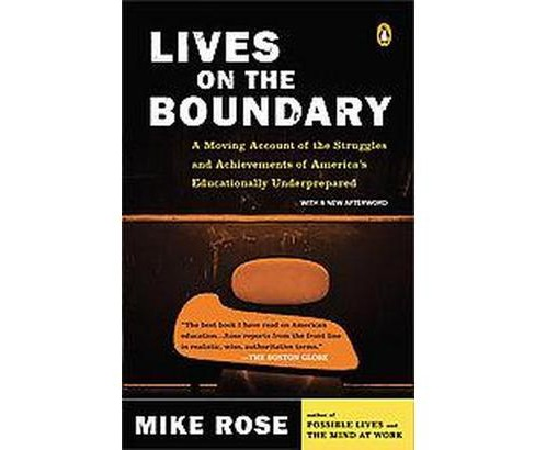 Lives on the Boundary (Reissue) (Paperback) (Mike Rose) - image 1 of 1