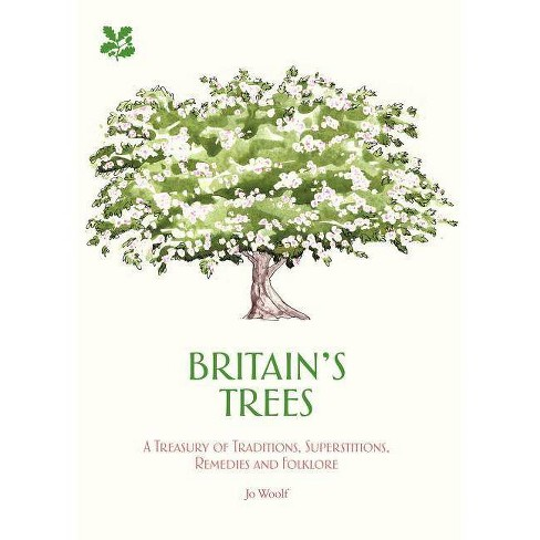 Britain's Trees - by  Jo Woolf (Hardcover) - image 1 of 1
