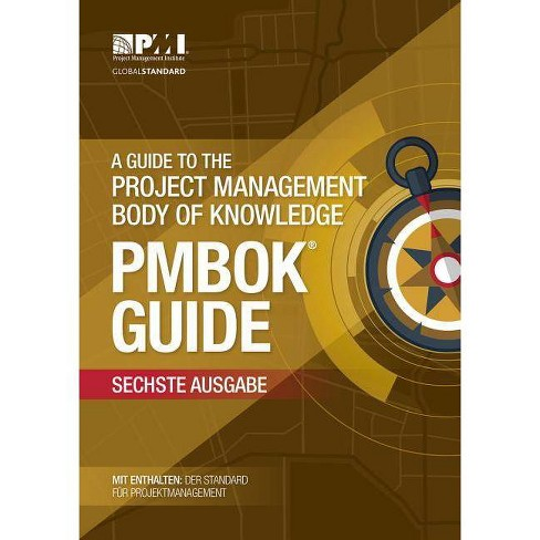 A Guide To The Project Management Body Of Knowledge (Pmbok(r) Guide) (German) - 6th Edition (Paperback) - image 1 of 1