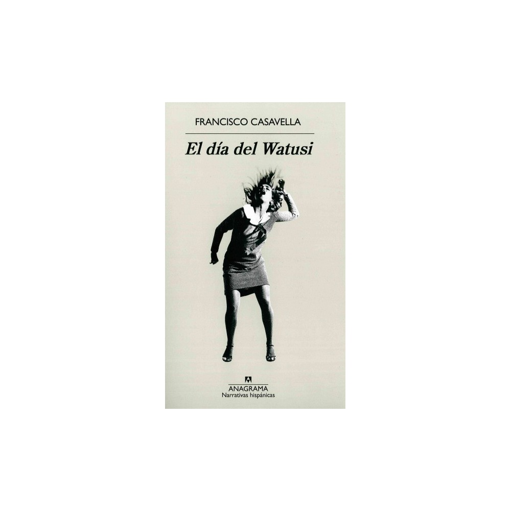 El dia del Watusi/ The Day of the Watusi (Paperback)