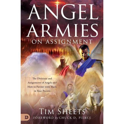 Angel Armies on Assignment - by  Tim Sheets (Paperback)