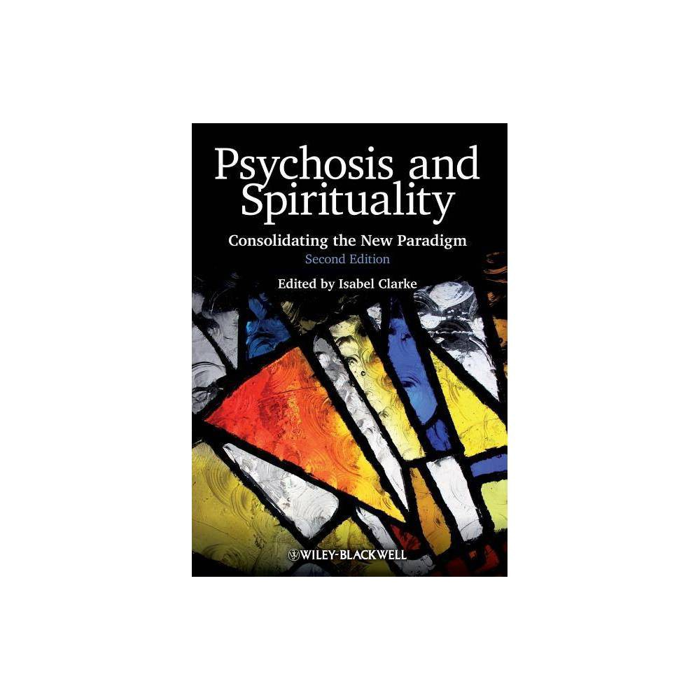 Psychosis And Spirituality 2e 2nd Edition By Isabel Clarke Paperback
