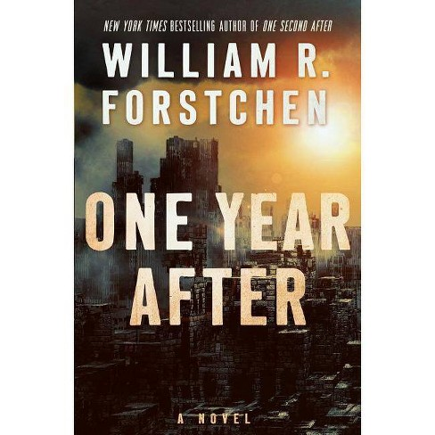 One Year After - (John Matherson Novel) by  William R Forstchen (Paperback) - image 1 of 1