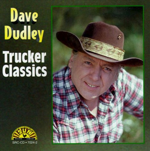 Dave dudley - Trucker classics:Dave dudley (CD) - image 1 of 1