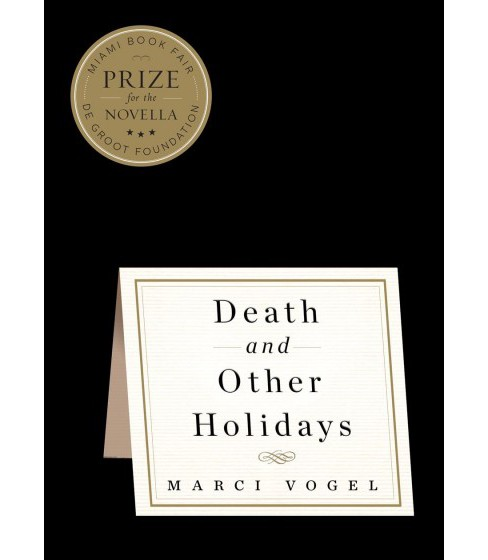 Death and Other Holidays -  by Marci Vogel (Hardcover) - image 1 of 1