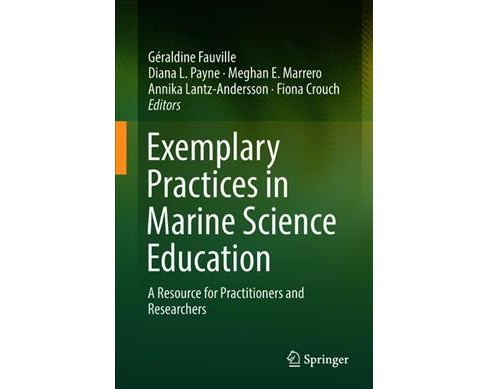 Exemplary Practices in Marine Science Education : A Resource for Practitioners and Researchers - image 1 of 1