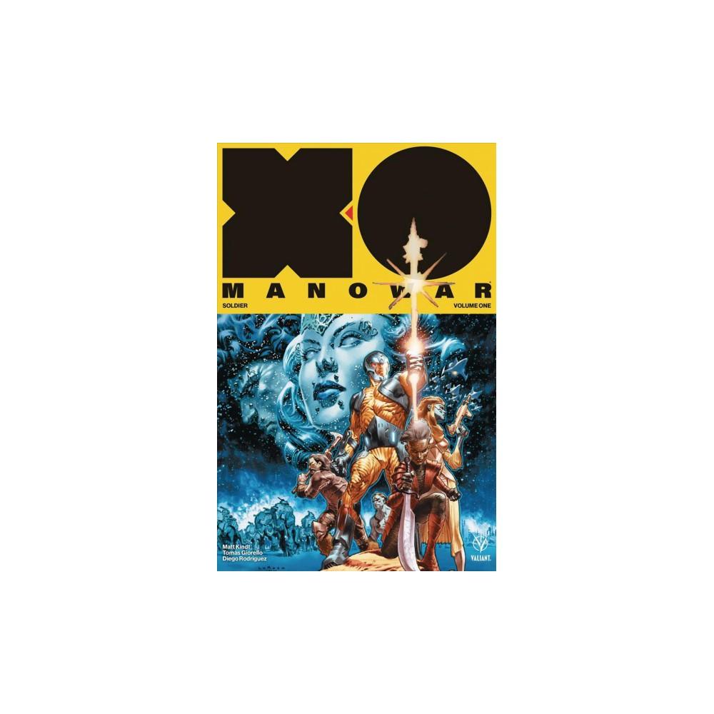 X-O Manowar 1 : Soldier (Paperback) (Matt Kindt)