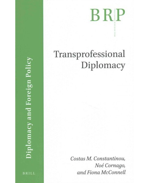 Transprofessional Diplomacy (Paperback) - image 1 of 1