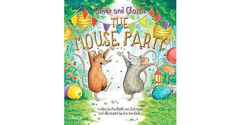 Mouse Party (Hardcover) (Machteld Van Zalingen) - image 1 of 1