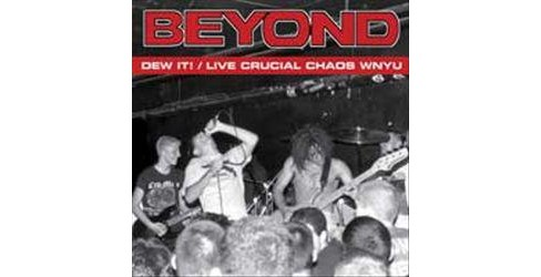 Beyond - Dew it/Live crucial chaos wnyu (Vinyl) - image 1 of 1
