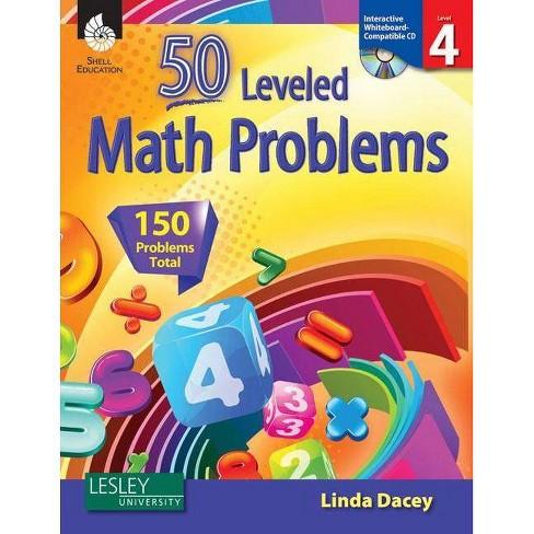 50 Leveled Math Problems Level 4 (Level 4) - (50 Leveled Problems for the Mathematics Classroom) - image 1 of 1