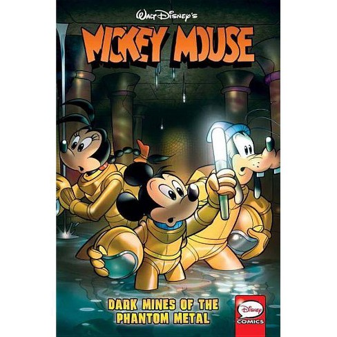Mickey Mouse: Dark Mines of the Phantom Metal - (Paperback) - image 1 of 1