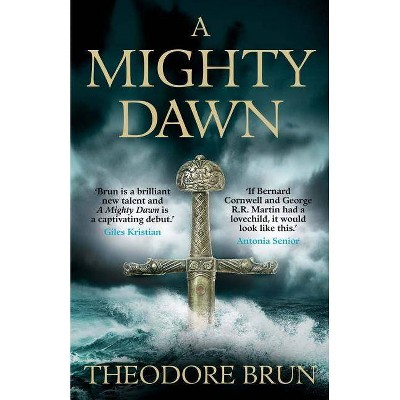A Mighty Dawn - (Wanderer Chronicles) by  Theodore Brun (Paperback)