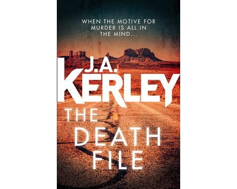 Death File (Paperback) (J. A. Kerley) - image 1 of 1