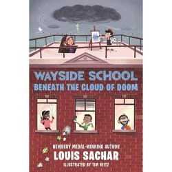 Wayside School Beneath the Cloud of Doom - by Louis Sachar (Hardcover)