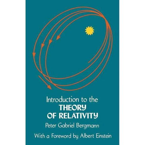 Introduction to the Theory of Relativity - (Dover Books on Physics) by  Peter G Bergmann (Paperback) - image 1 of 1