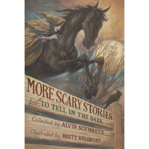 More Scary Stories to Tell in the Dark - by  Alvin Schwartz (Paperback) - image 1 of 1