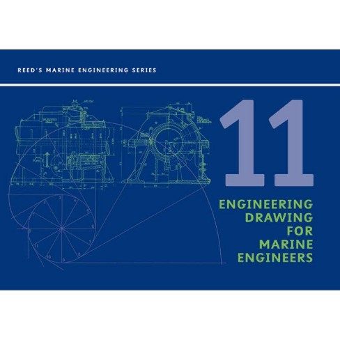Reeds Vol 11: Engineering Drawing - (Reeds Professional) by  H G Beck (Paperback) - image 1 of 1