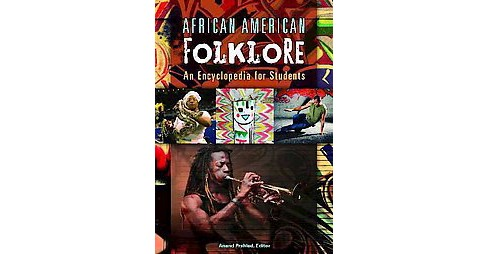 African American Folklore : An Encyclopedia for Students (Hardcover) - image 1 of 1