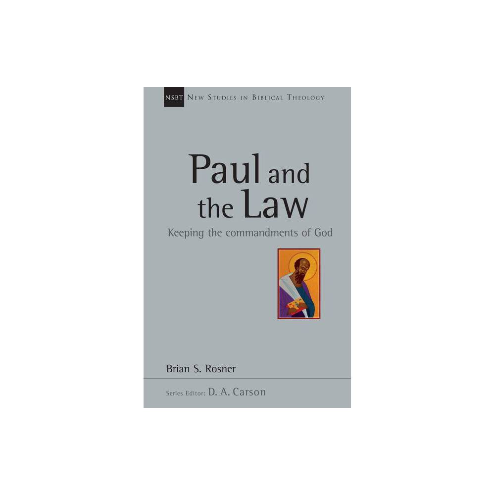 Paul And The Law New Studies In Biblical Theology By Brian S Rosner Paperback