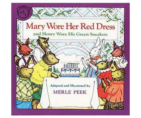 Mary Wore Her Red Dress, and Henry Wore His Green Sneakers (Reprint) (Paperback) (Merle Peek) - image 1 of 1