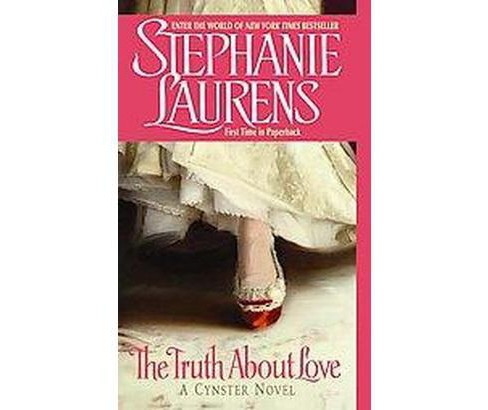 Truth About Love (Reprint) (Paperback) (Stephanie Laurens) - image 1 of 1