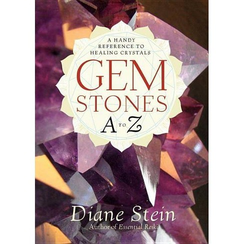 Gemstones A to Z - by  Diane Stein (Paperback) - image 1 of 1