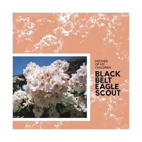 Black Belt Eagle Scout - Mother of My Children (Vinyl) - image 1 of 1
