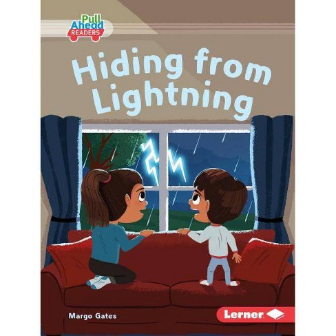 Hiding from Lightning - (Let's Look at Weather (Pull Ahead Readers -- Fiction)) by  Margo Gates - image 1 of 1