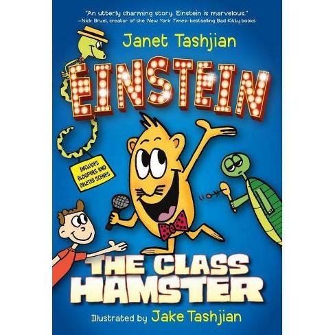 Einstein the Class Hamster - by  Janet Tashjian (Paperback) - image 1 of 1