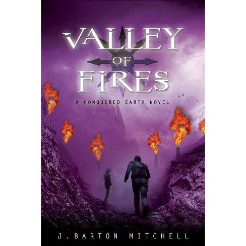 Valley of Fires - (Conquered Earth) by  J Barton Mitchell (Hardcover) - image 1 of 1