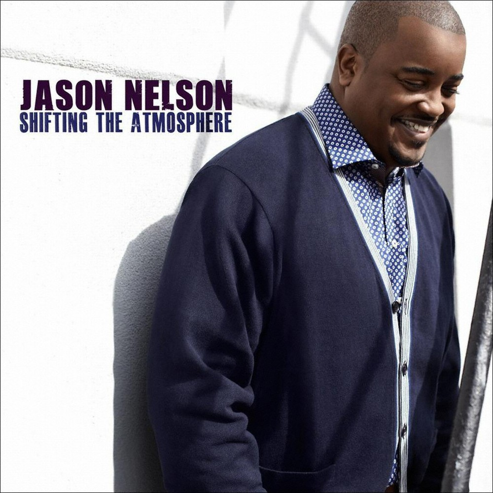 Jason Nelson - Shifting the Atmosphere (CD)