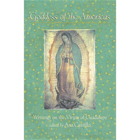 Goddess of the Americas - by  Ana Castillo (Paperback) - image 1 of 1