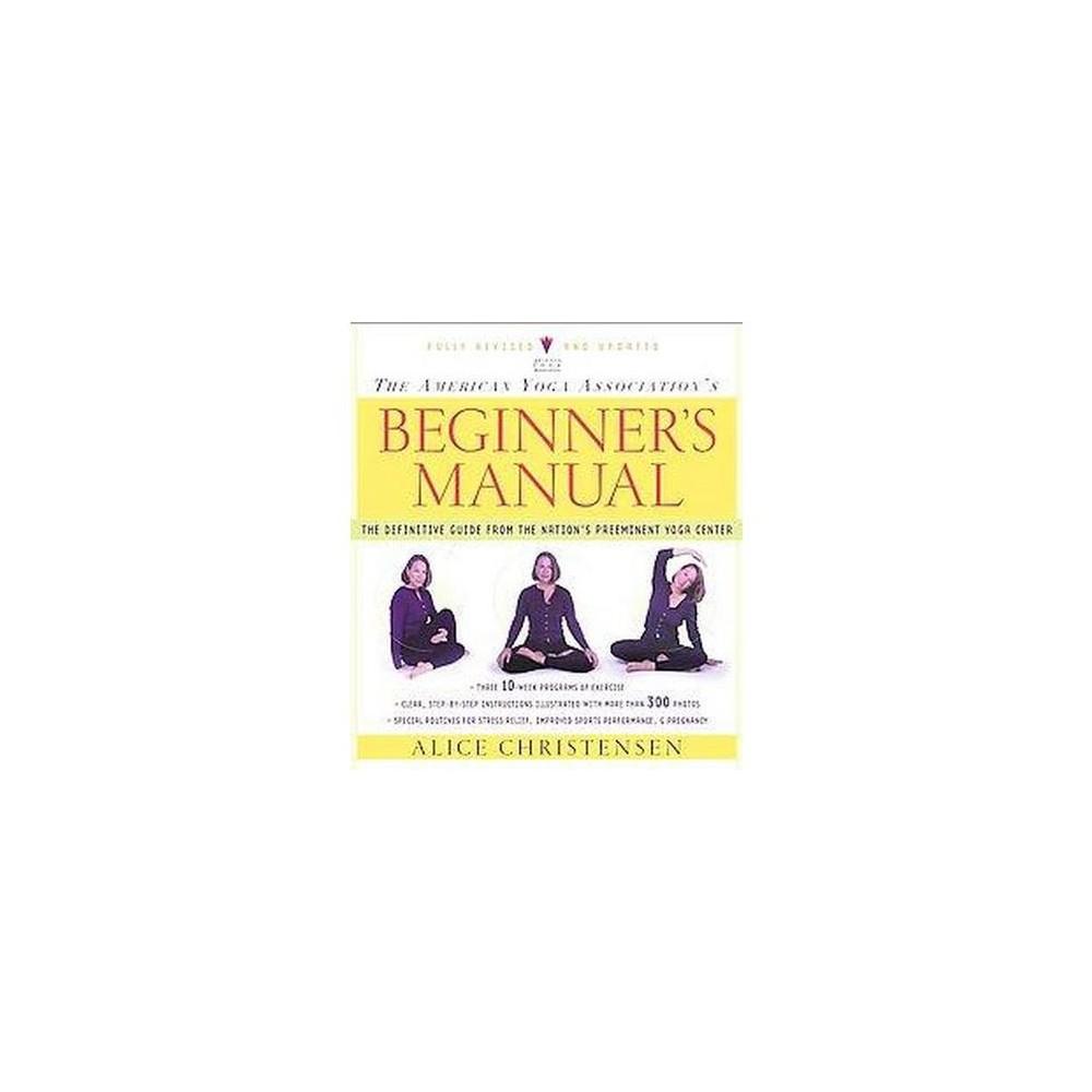 American Yoga Association's Beginner's Manual (Revised / Updated) (Paperback) (Alice Christensen)