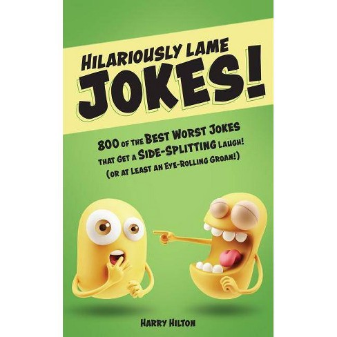 Hilariously Lame Jokes By Harry Hilton Paperback